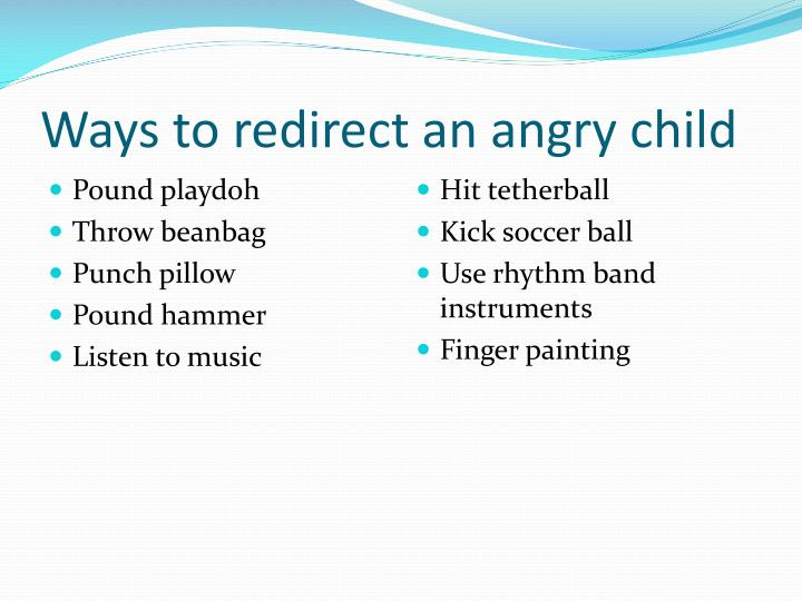 Ways to redirect an angry child