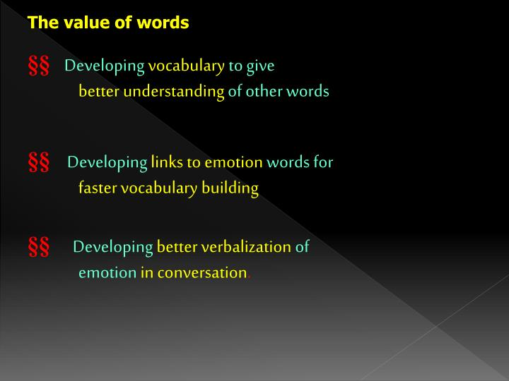 The value of words
