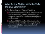 what is the matter with the ind and col constructs1