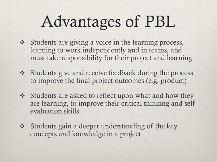 Advantages of PBL