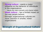 strength of organizational culture