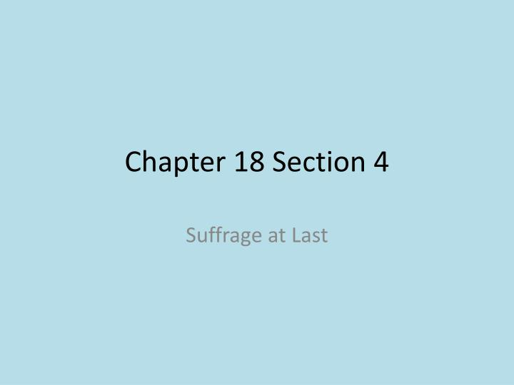 chapter 18 section 4 n.