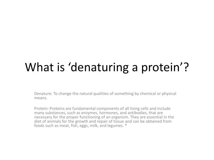 what is denaturing a protein n.