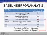 baseline error analysis