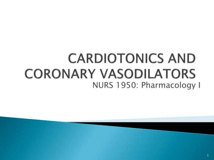 cardiotonics and coronary vasodilators n.