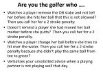 are you the golfer who