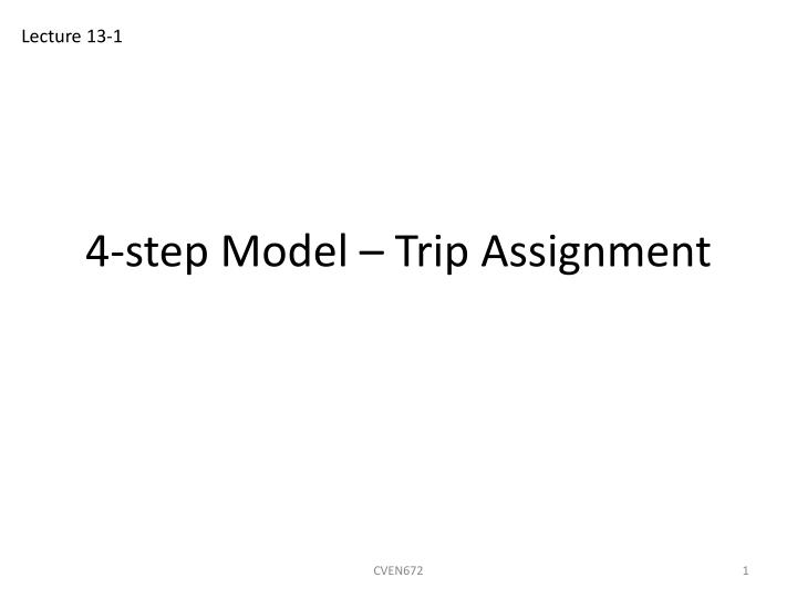 4 step model trip assignment n.