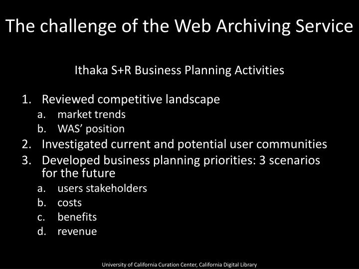 The challenge of the Web Archiving Service