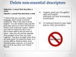 delete non essential descriptors