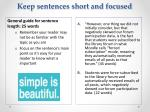 keep sentences short and focused