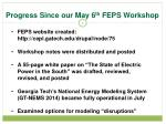 progress since our may 6 th feps workshop
