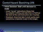 control hazard branching 3 9