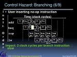 control hazard branching 6 9