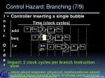control hazard branching 7 9