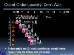 out of order laundry don t wait