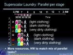 superscalar laundry parallel per stage