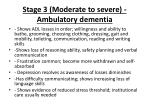 stage 3 moderate to severe ambulatory dementia