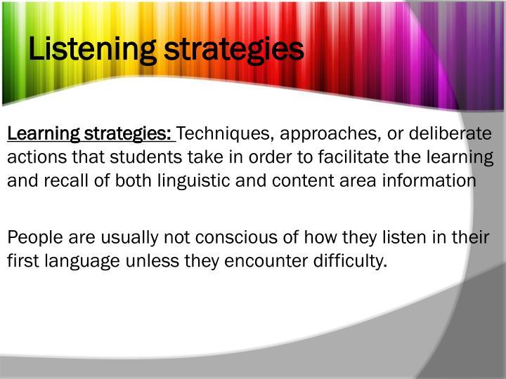 Listening strategies