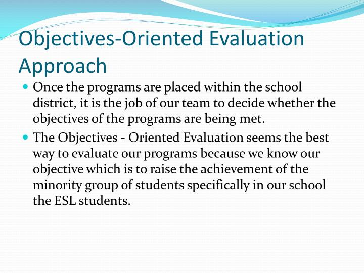 Objectives-Oriented Evaluation Approach