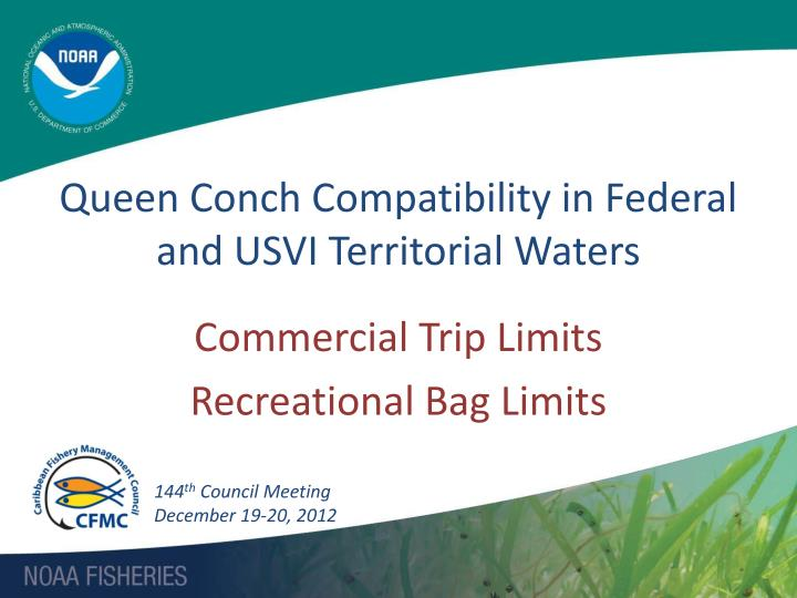 queen conch compatibility in federal and usvi territorial waters n.