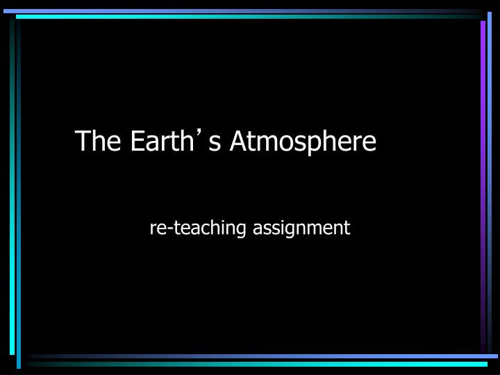 the earth s atmosphere n.