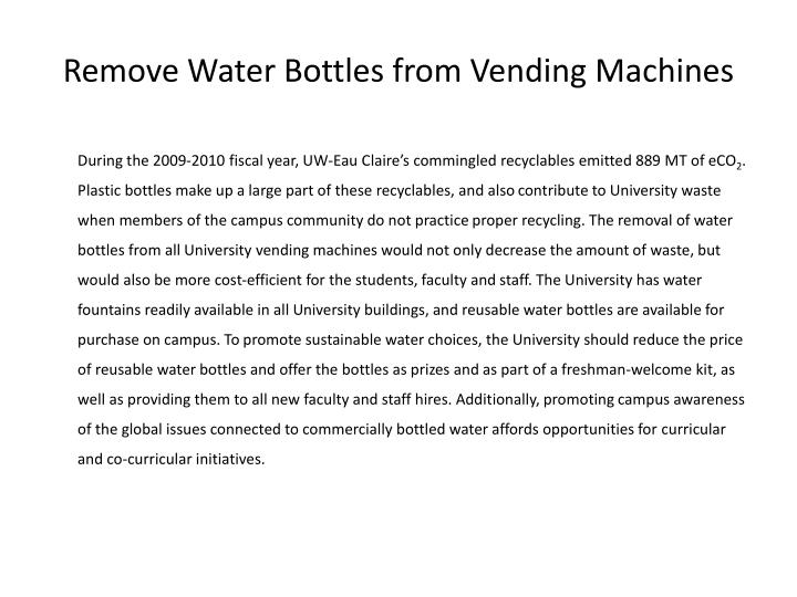 Remove Water Bottles from Vending Machines
