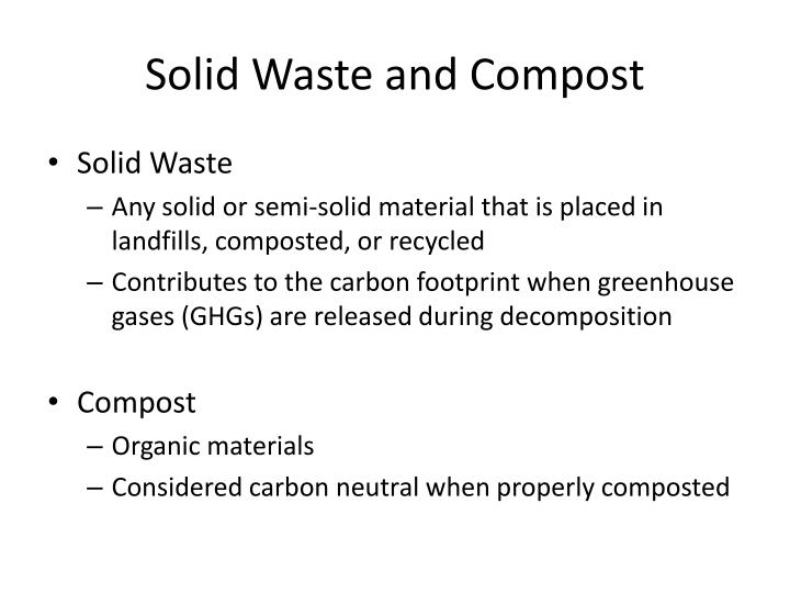 Solid Waste and Compost