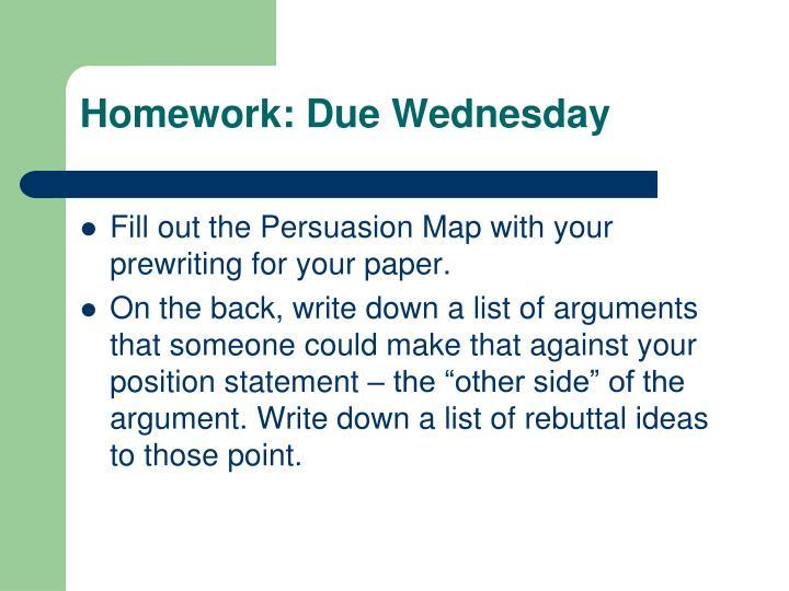 Homework: Due Wednesday
