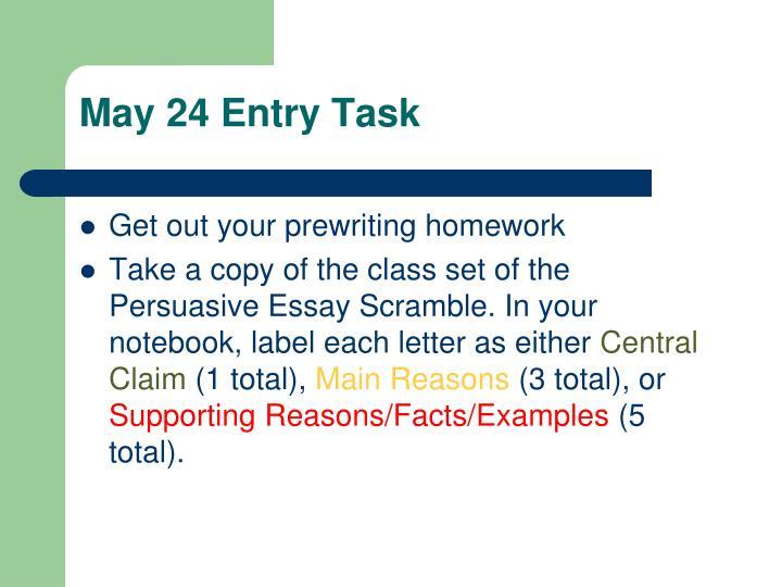 May 24 entry task