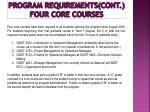 program requirements cont four core courses