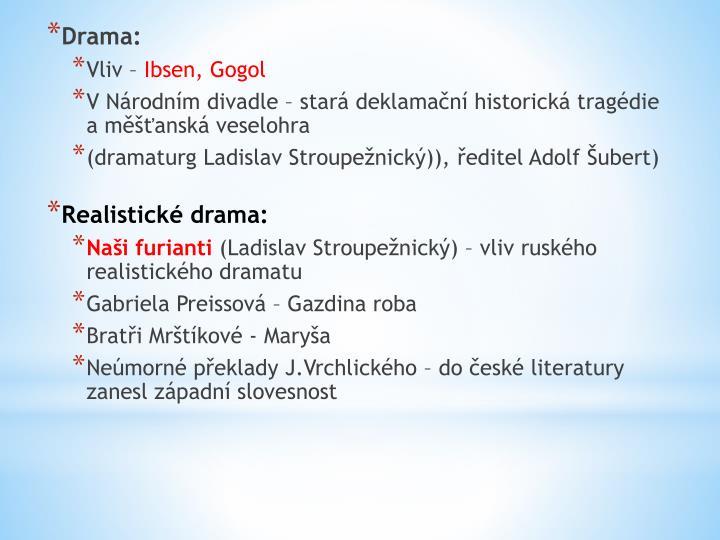 Drama: