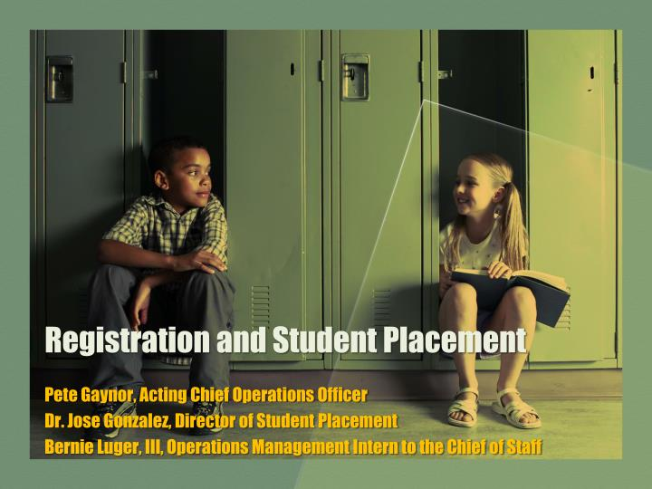 registration and student placement n.