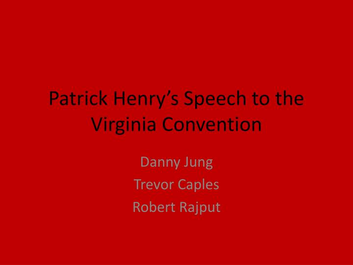 patrick henry s speech to the virginia convention n.