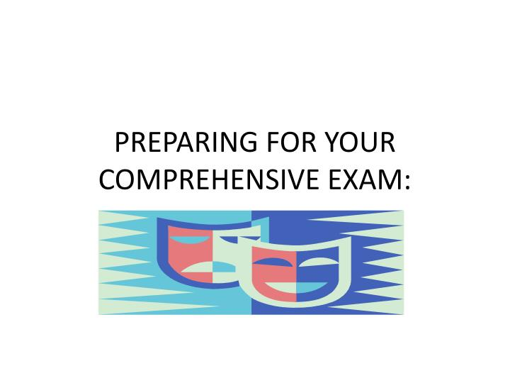 preparing for your comprehensive exam n.