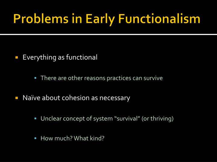 Problems in Early Functionalism