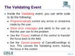 the validating event