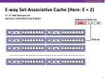 e way set associative cache here e 2