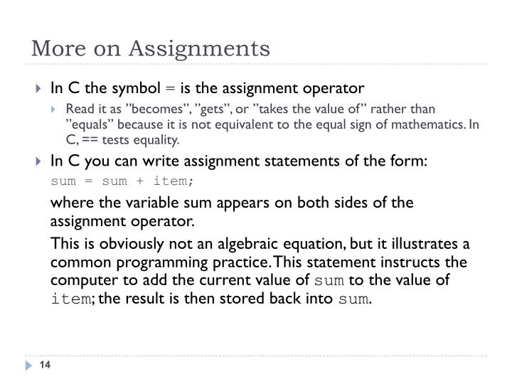 More on Assignments