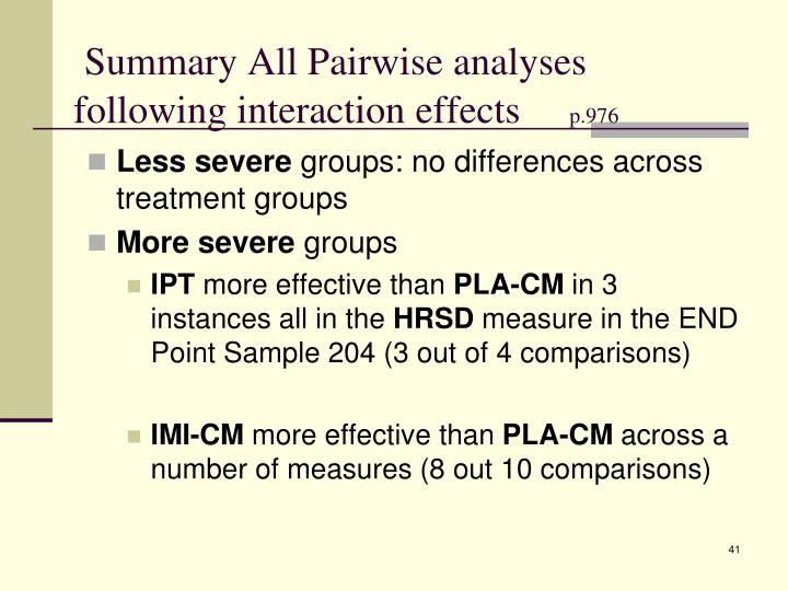 Summary All Pairwise analyses following interaction effects