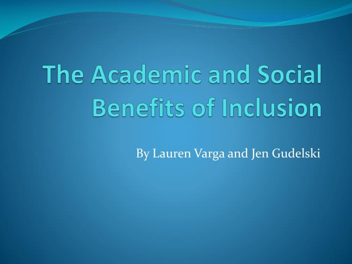 The academic and social benefits of inclusion