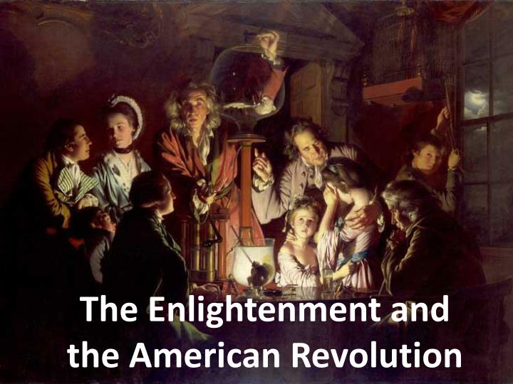 the enlightenment and the american revolution n.