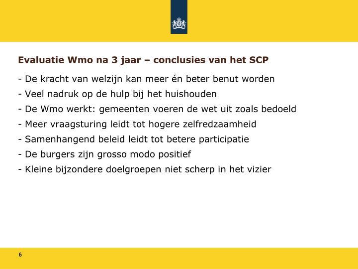 Evaluatie Wmo na 3 jaar – conclusies van het SCP