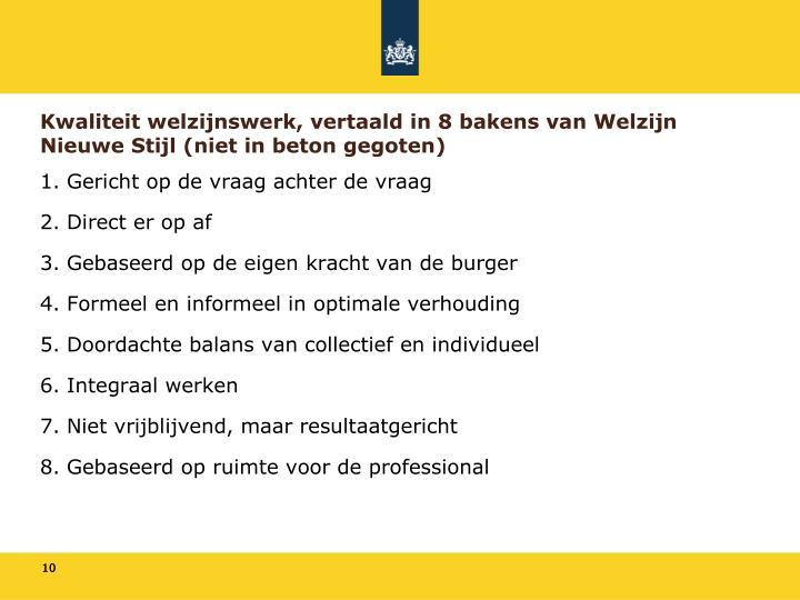 Kwaliteit welzijnswerk, vertaald in 8 bakens van Welzijn Nieuwe Stijl (niet in beton gegoten)