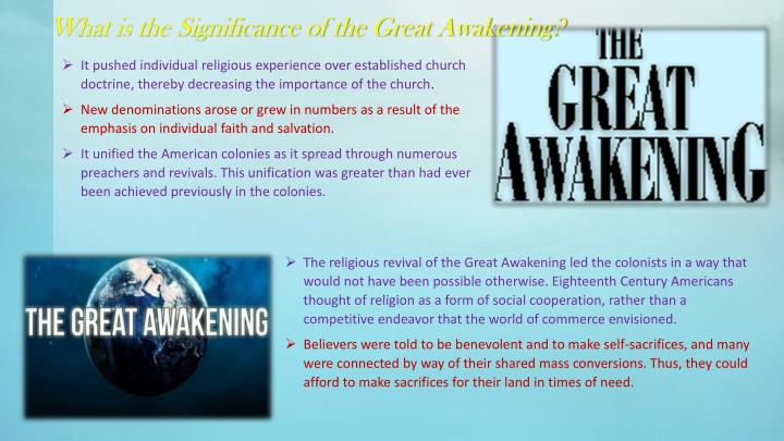 What is the Significance of the Great Awakening?