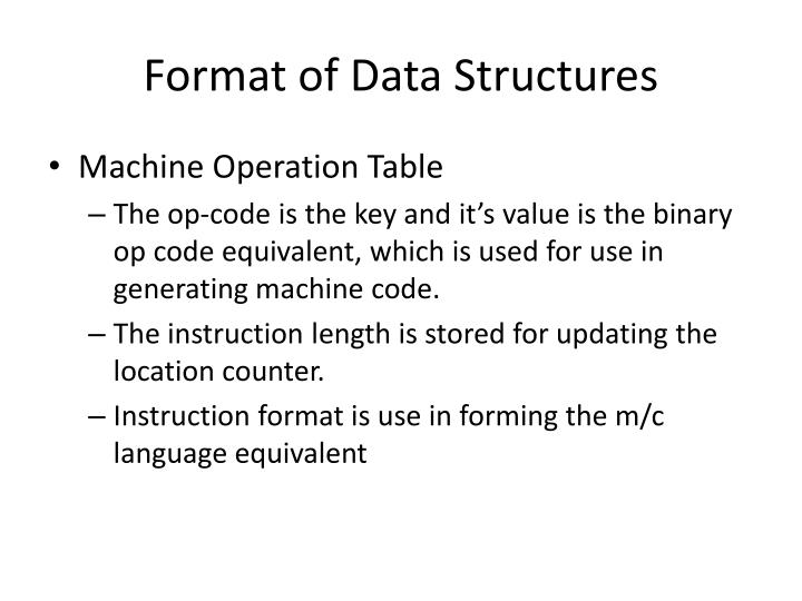 Format of Data Structures