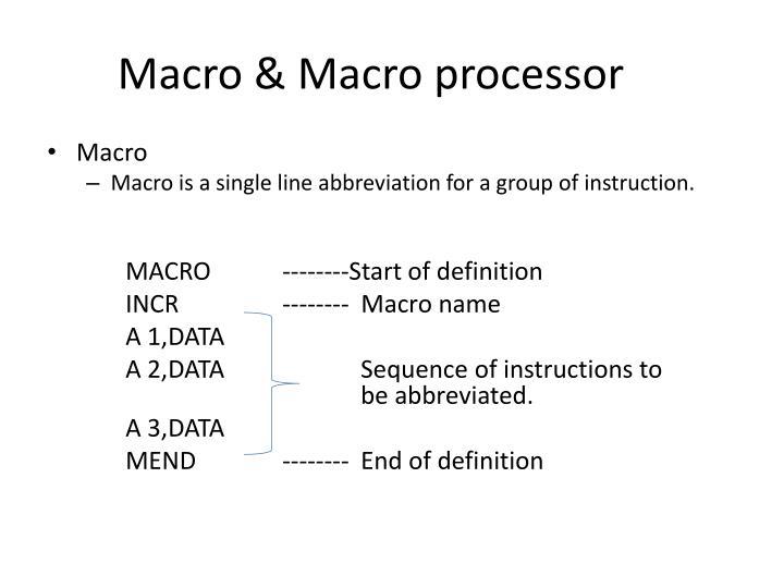 Macro & Macro processor