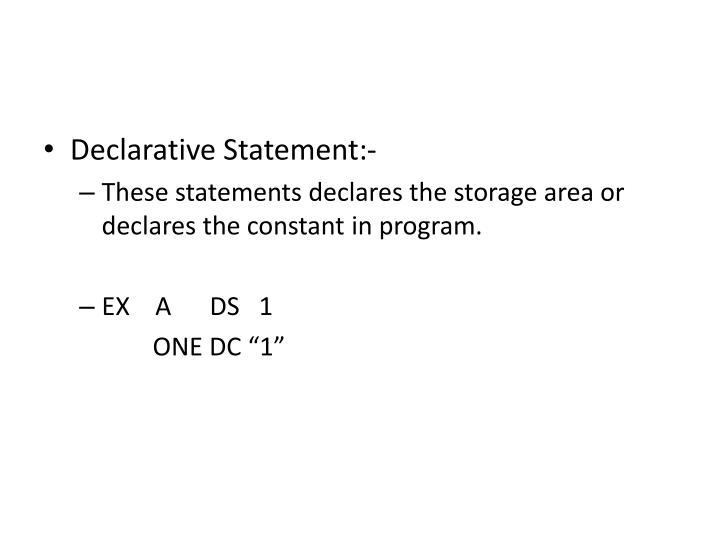 Declarative Statement:-