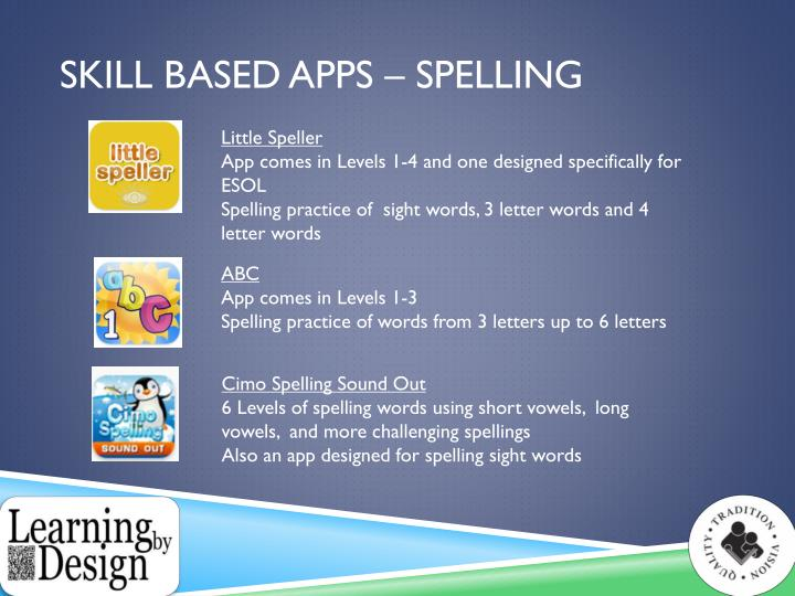 Skill Based apps – Spelling