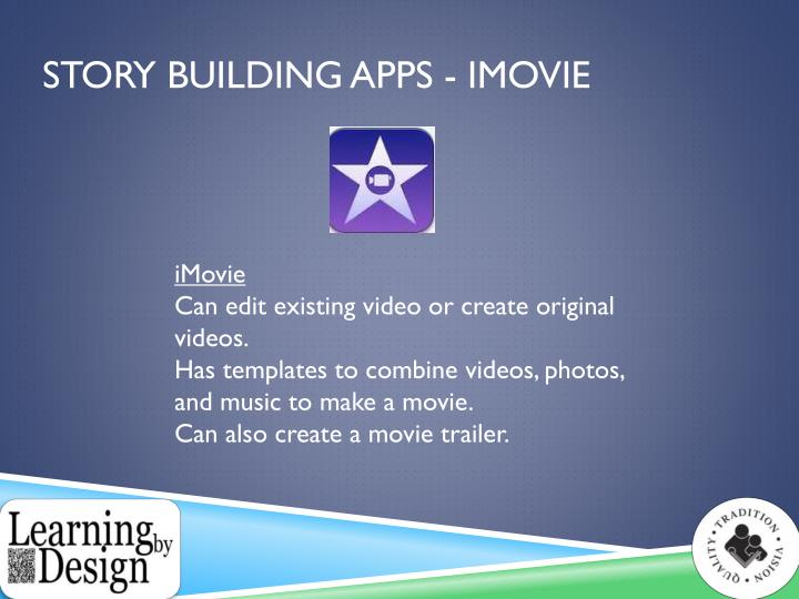 Story Building Apps - iMovie