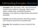 lar guiding principles metadata
